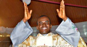 How Father Mbaka reacted to Buhari's victory