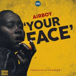 [We4we Music] Airboy – Your Face